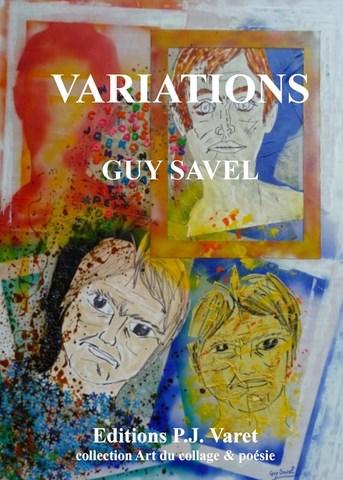 Variations de Guy Savel -collection art du collage & poésie (ebook)